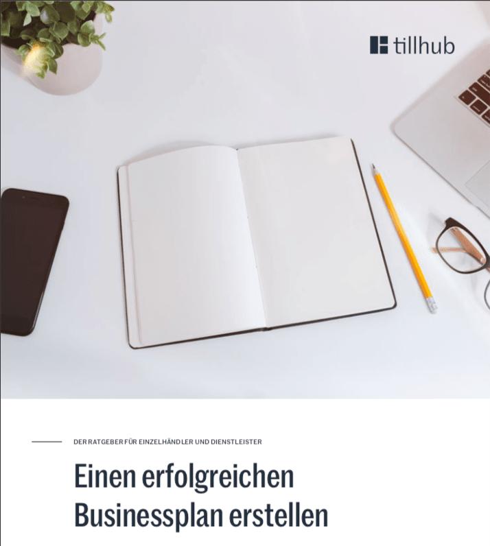 Businessplan erstellen Tillhub